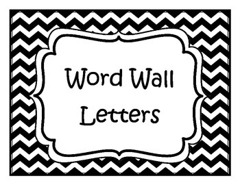Black and White Chevron Word Wall Letters