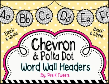 Black and White Chevron and Polka Dot Word Wall Headers