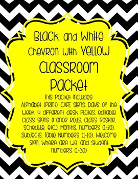 Black and White Chevron and Yellow Classroom Packet