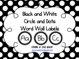 Black and White Circles and Dots Word Wall Labels