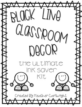 Black Line Classroom Decor Kit: The Ink Saver