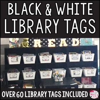Black and White Classroom Library Tags