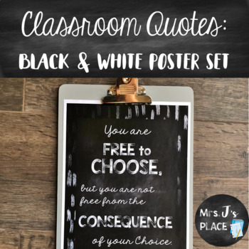 Classroom Quotes: Black and White Poster Set
