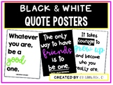 Black and White Classroom Quote Posters