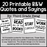 Black and White Classroom Quotes