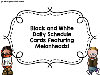 Black and White Daily Schedule Cards Featuring Melonheadz