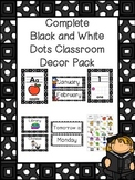 Black and White Dots Classroom Decor Pack-Everything You Need