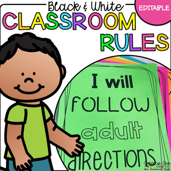 Black and White *EDITABLE* Classroom Rules