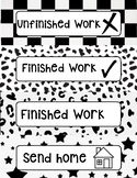 Black and White Finished, Unfinished, Send Home Labels