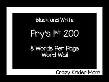 Black and White Frys 1st 200 Word Wall