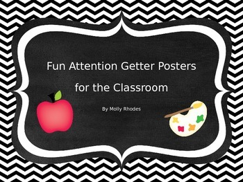 Black and White Fun Attention Getting Posters for Classroom Management