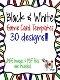 Black and White Game Card Templates