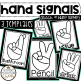 Black and White Hand Signals for Classroom Management