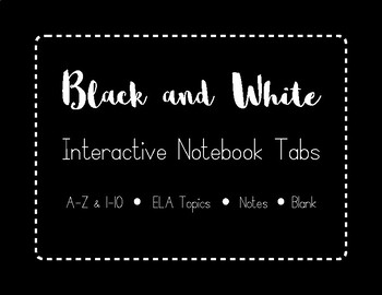 Black and White Interactive Notebook Tabs