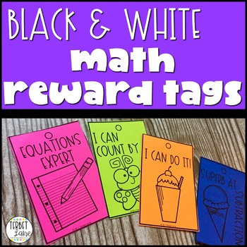 Black and White Math Brag Tags for Classroom Rewards and M
