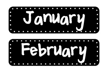 Black and White Months