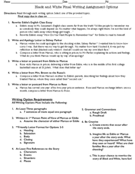 """""""Black and White"""" Final Writing Assignment Options"""