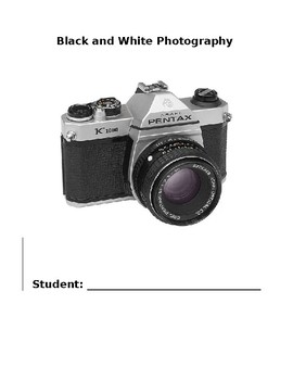 Black and White Photography Entire Semester Packet