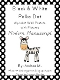 Black and White Polka Dot Alphabet Posters with Pictures Modern Manuscript