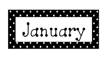 Black and White Polka Dot Calendar Months