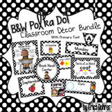 Black and White Polka Dot Classroom Decor