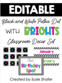 Black and White Polka Dot Classroom Decor Set with BRIGHTS
