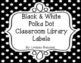 Black and White Polka Dot Classroom Library Label Pack