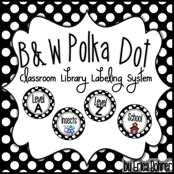 Black and White Polka Dot Classroom Library Labeling System {Bundle}