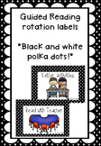 Black and White Polka Dot Guided Reading Rotation Labels