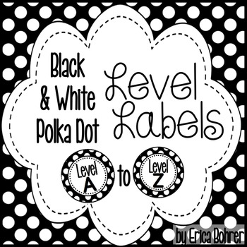 Black and White Polka Dot Leveled Library Labels: A through Z
