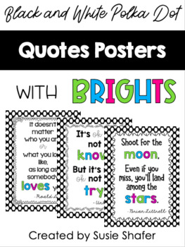 Black and White Polka Dot Quote Posters with BRIGHTS