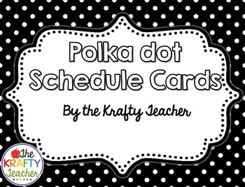 Black and White Polka Dot Schedule Cards- Back to School, August
