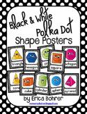 Black and White Polka Dot Shape Posters