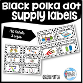 Classroom Supply Labels: Black and White Polka Dot Editabl