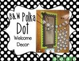 Door Decor Kit: Black and White Polka Dot