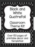 Black and White Quatrefoil Classroom Theme Kit- Now with E