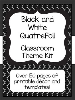 Black and White Quatrefoil Classroom Theme Kit- Now with E