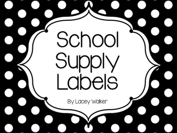 Black and White School Supply Labels!