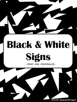 Black and White Signs