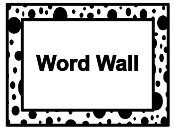 Black and White Spots Word Wall Words And Word Wall Headers