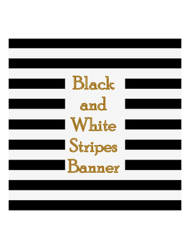 Black and White Stripes Banner