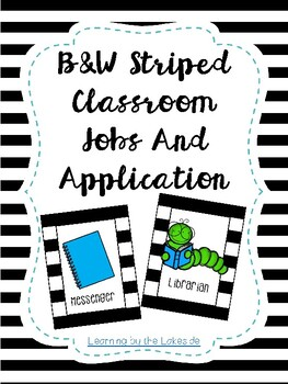 Black and White Stripes Classroom Jobs and Application