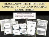 Black and White Theme Grade Three CCSS Complete Vocabulary