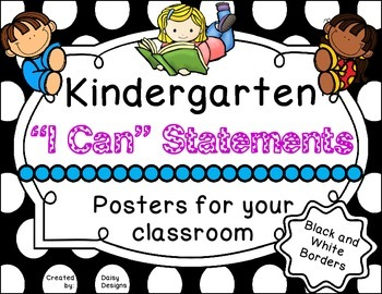 """Black and White Theme """"I Can"""" Statement Posters - Kindergarten"""