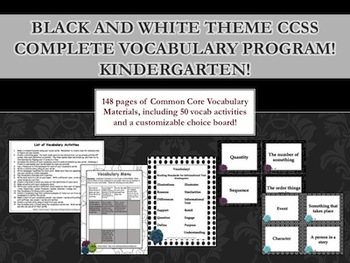 Black and White Theme Kindergarten CCSS Complete Vocabulary Program