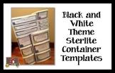 Black and White Theme Sterilite Container Templates