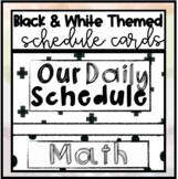 Black and White Decor Themed Schedule Cards (Editable) Display