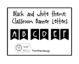 Black and White theme Banner Letters