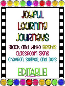 Editable Black and White with Brights Classroom Signs