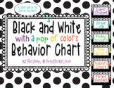 Black and White {with colored fonts} Behavior Chart